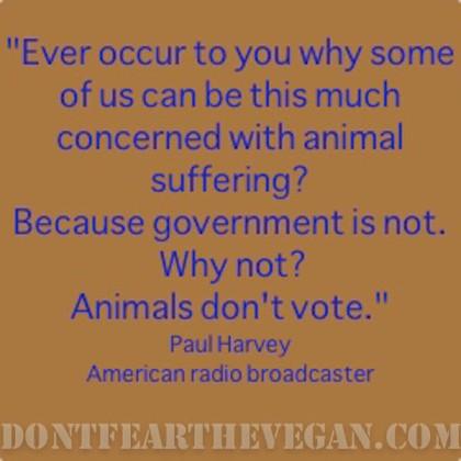 Paul harvey animals don't vote